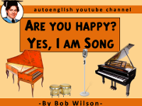 Are You Happy? Yes, I Am Song